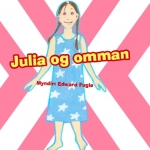 Julia og omman – og aðrar nýggjar barnabøkur hjá Bókadeild Føroya Lærarafelags